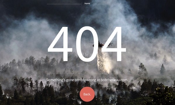 A lovely centered picture of bobtherieau.com's 404 page.